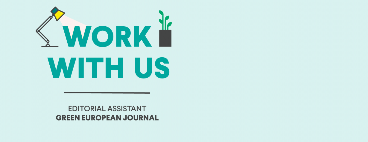 Vacancy: Call for Editorial Assistant for the Green European Journal